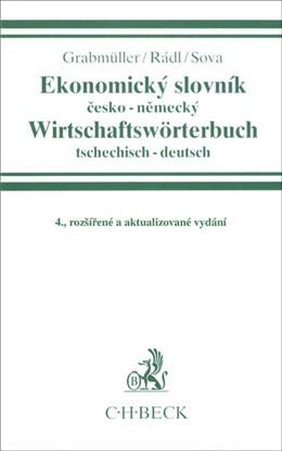 Abbildung von Grabmüller / Rádl / Sova | Ekonomický slovník = Wirtschaftswörterbuch | 4., rozsírené a aktualizované vydání | 2004 | Cesko - Nemecky / Tschechisch ...
