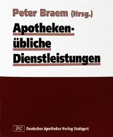 Apothekenübliche Dienstleistungen | Braem | Loseblattwerk mit Aktualisierungen, 1999 (Cover)