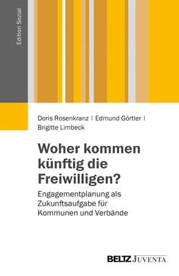 Abbildung von Rosenkranz / Görtler | Woher kommen künftig die Freiwilligen? | 1. Auflage | 2014 | beck-shop.de