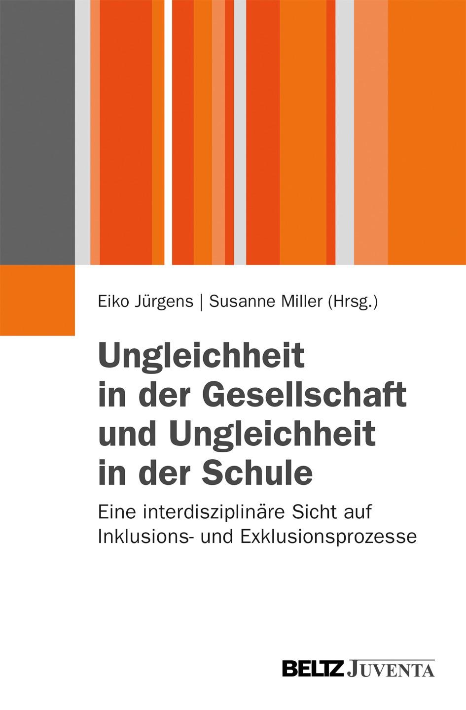 Abbildung von Jürgens / Miller | Ungleichheit in der Gesellschaft und Ungleichheit in der Schule | 2013
