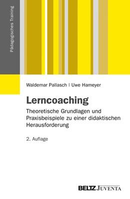 Abbildung von Pallasch / Hameyer | Lerncoaching | 2012 | Theoretische Grundlagen und Pr...