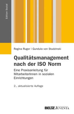 Abbildung von Rugor / Studzinski | Qualitätsmanagement nach der ISO Norm | 2., aktualisierte Aufl. | 2012 | Eine Praxisanleitung für Mitar...