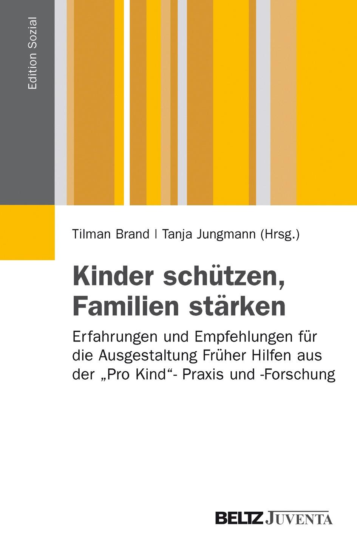 Kinder schützen, Familien stärken | Brand / Jungmann, 2013 | Buch (Cover)