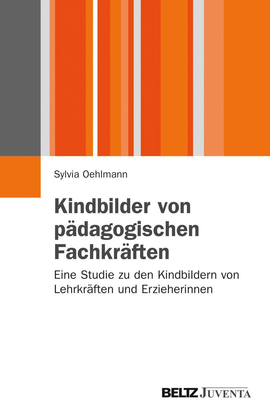 Kindbilder von pädagogischen Fachkräften   Oehlmann, 2012   Buch (Cover)