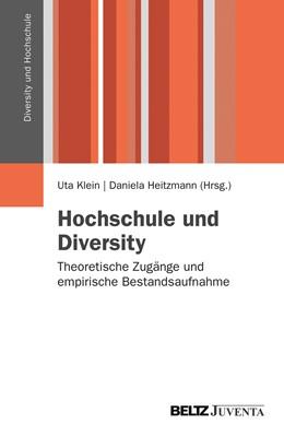 Abbildung von Klein / Heitzmann | Hochschule und Diversity | 2012 | Theoretische Zugänge und empir...