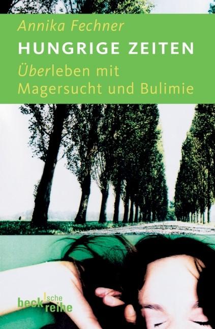 Abbildung von Fechner, Annika   Hungrige Zeiten   3. Auflage   2012