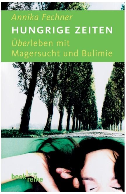 Cover: Annika Fechner, Hungrige Zeiten
