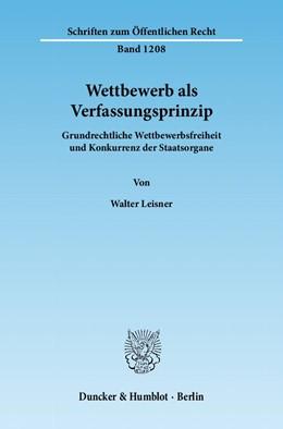 Abbildung von Leisner   Wettbewerb als Verfassungsprinzip   1. Auflage 2012   2012   Grundrechtliche Wettbewerbsfre...   1208