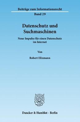 Abbildung von Elixmann   Datenschutz und Suchmaschinen   1. Auflage 2012   2012