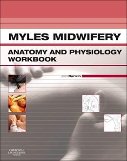 Abbildung von Rankin   Myles Midwifery Anatomy & Physiology Workbook   2012