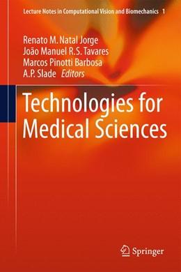 Abbildung von Natal Jorge / Tavares / Pinotti Barbosa / Slade | Technologies for Medical Sciences | 2012 | 1