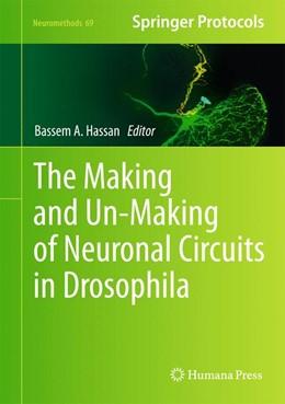 Abbildung von Hassan | The Making and Un-Making of Neuronal Circuits in Drosophila | 2012