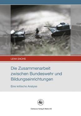 Abbildung von Sachs | Die Zusammenarbeit zwischen Bundeswehr und Bildungseinrichtungen | 1. Auflage | 2015 | 1 | beck-shop.de
