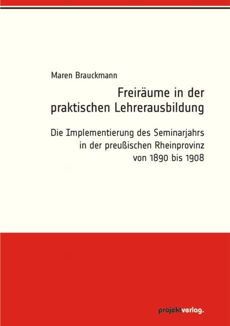 Freiräume in der praktischen Lehrerausbildung | Brauckmann, 2012 | Buch (Cover)
