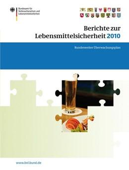 Abbildung von Dombrowski | Berichte zur Lebensmittelsicherheit 2010 | 2011 | Bundesweiter Überwachungsplan ... | 6,1