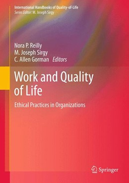 Abbildung von Reilly / Sirgy / Gorman | Work and Quality of Life | 2012 | Ethical Practices in Organizat...