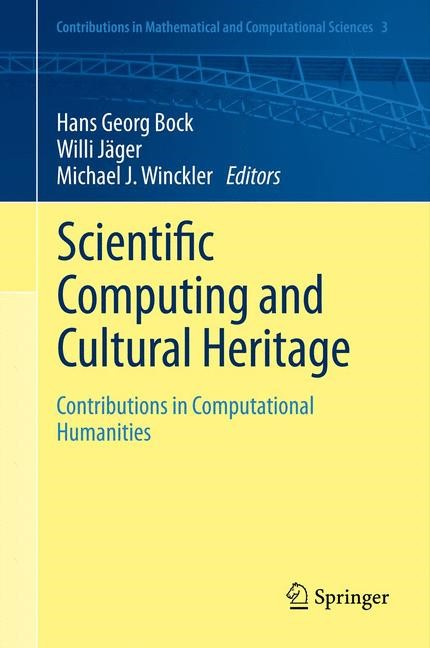 Abbildung von Bock / Jäger / Winckler | Scientific Computing and Cultural Heritage | 2013 | 2012