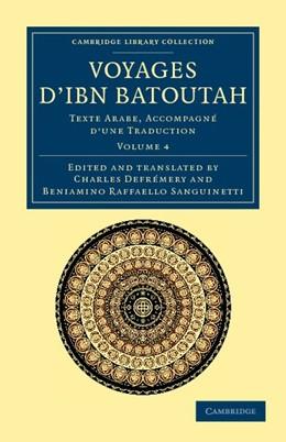 Abbildung von Ibn Batuta | Voyages d'Ibn Batoutah | 2012 | Texte Arabe, accompagné d'une ...