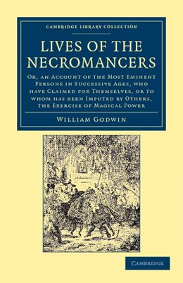 Abbildung von Godwin | Lives of the Necromancers | 2012 | Or, an Account of the Most Emi...