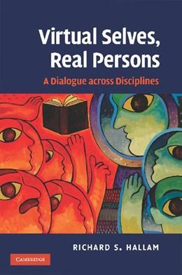 Abbildung von Hallam | Virtual Selves, Real Persons | 2012 | A Dialogue across Disciplines