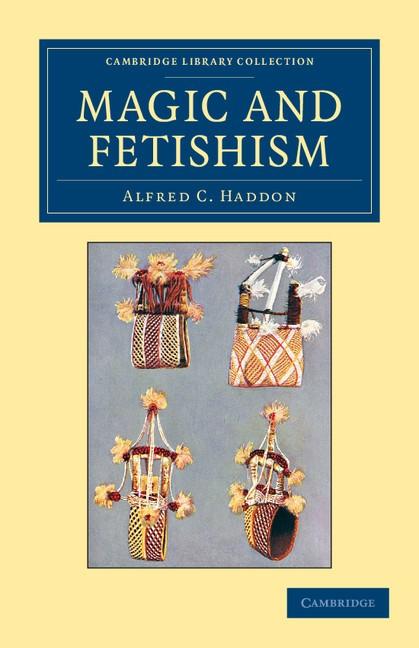 Abbildung von Haddon   Magic and Fetishism   2012