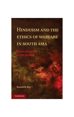 Abbildung von Roy | Hinduism and the Ethics of Warfare in South Asia | 2012 | From Antiquity to the Present