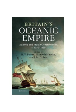 Abbildung von Bowen / Mancke / Reid | Britain's Oceanic Empire | 2012 | Atlantic and Indian Ocean Worl...