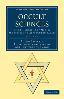 Abbildung von Salverte | Occult Sciences | 2012 | The Philosophy of Magic, Prodi...