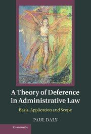Abbildung von Daly | A Theory of Deference in Administrative Law | 2012