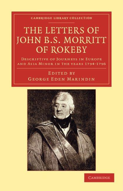 Abbildung von Morritt / Marindin   The Letters of John B. S. Morritt of Rokeby   2011