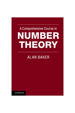 Abbildung von Baker | A Comprehensive Course in Number Theory | 2012