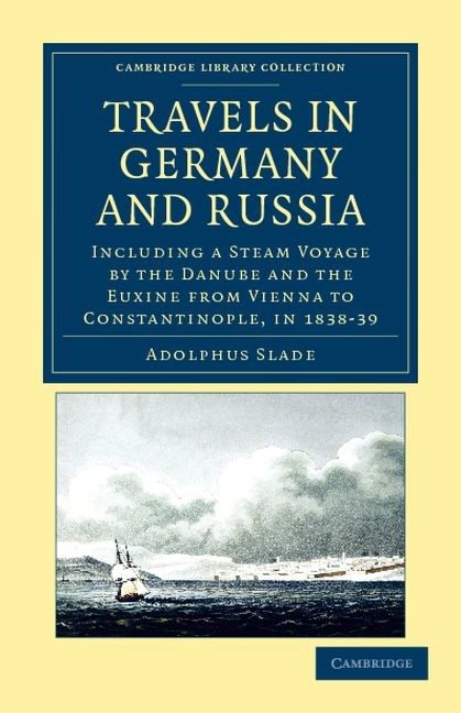 Abbildung von Slade   Travels in Germany and Russia   2012
