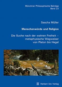Abbildung von Müller | Menschenwürde und Religion | 2012 | Die Suche nach der wahren Frei... | 23