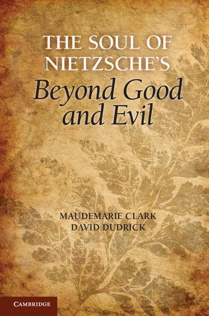 Abbildung von Clark / Dudrick | The Soul of Nietzsche's Beyond Good and Evil | 2012