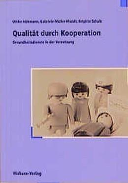 Abbildung von Höhmann / Müller-Mundt / Schulz | Qualität durch Kooperation | 1999 | Gesundheitsdienste in der Vern...