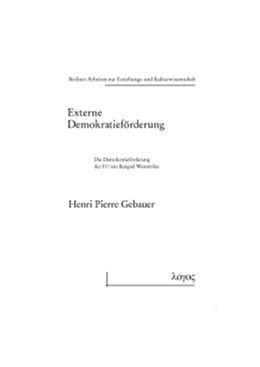 Abbildung von Gebauer | Externe Demokratieförderung | 2012