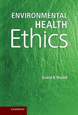 Abbildung von Resnik | Environmental Health Ethics | 2012