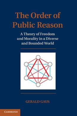 Abbildung von Gaus | The Order of Public Reason | 2012 | A Theory of Freedom and Morali...