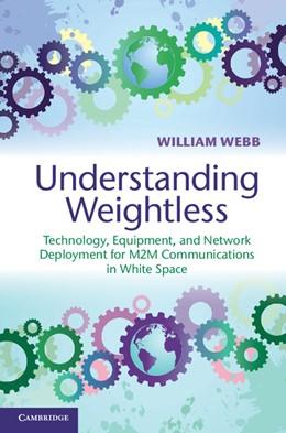 Abbildung von Webb | Understanding Weightless | 1. Auflage | 2012 | beck-shop.de