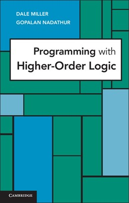 Abbildung von Miller / Nadathur | Programming with Higher-Order Logic | 2012