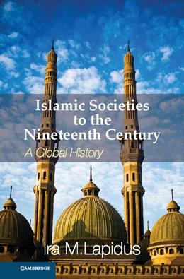 Abbildung von Lapidus | Islamic Societies to the Nineteenth Century | 2012