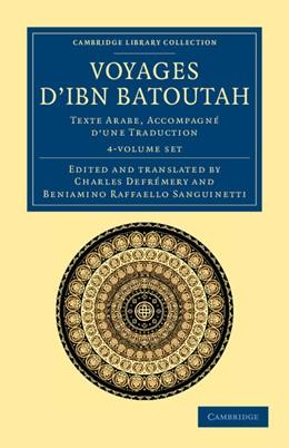 Abbildung von Ibn Batuta | Voyages d'Ibn Batoutah 4 Volume Set | 2012 | Texte Arabe, accompagné d'une ...