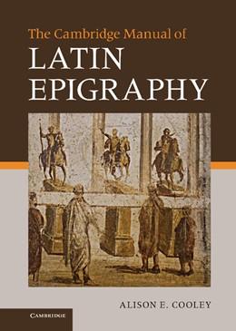 Abbildung von Cooley | The Cambridge Manual of Latin Epigraphy | 2012