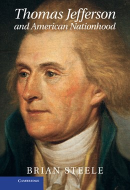 Abbildung von Steele | Thomas Jefferson and American Nationhood | 2012