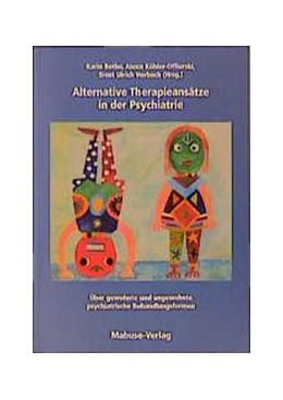 Abbildung von Bothe / Köhler-Offierski / Vorbach | Alternative Heilmethoden in der Psychiatrie | 2000