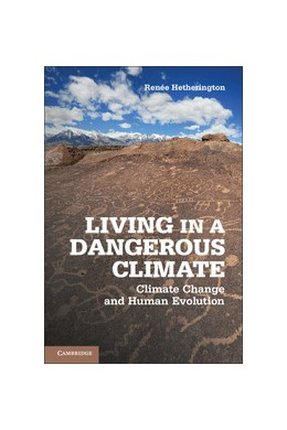 Abbildung von Hetherington | Living in a Dangerous Climate | 2012 | Climate Change and Human Evolu...