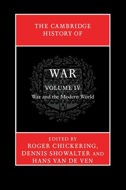 Abbildung von Chickering / Showalter / van de Ven | The Cambridge History of War | 2012