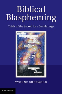 Abbildung von Sherwood | Biblical Blaspheming | 2012 | Trials of the Sacred for a Sec...