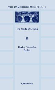 Abbildung von Granville-Barker | The Study of Drama | 2012