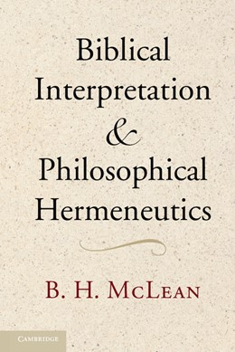 Abbildung von McLean | Biblical Interpretation and Philosophical Hermeneutics | 2012